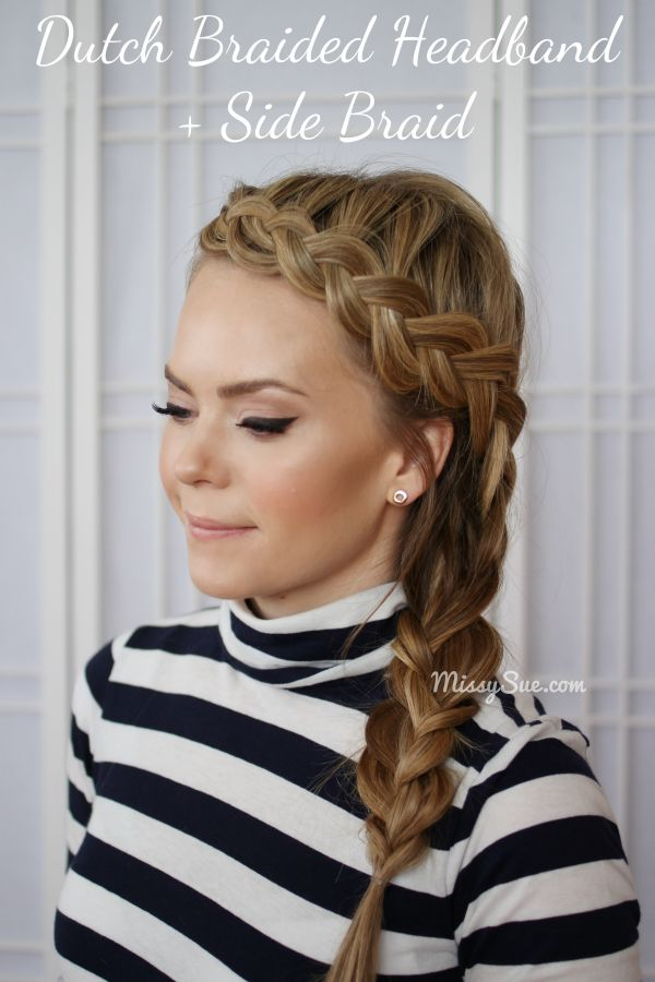 Ultra-chic Dutch Braided Headband and Side Braid