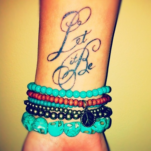 12 Let It Be Tattoo Designs Pretty Designs