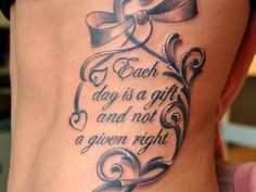 """Each day is a gift and not a given right"""
