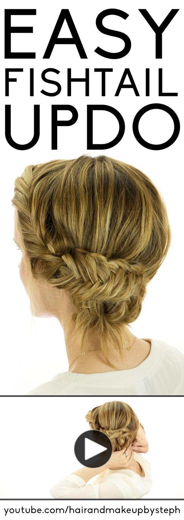 Easy Fishtail Braid Updo Hairstyle Tutorial