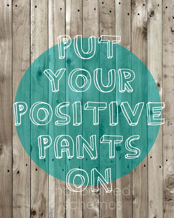 Funny Inspirational Quotes About Staying Positive: 35 Positive Quotes To Have A Nice Day