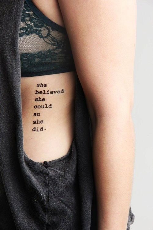 20 Girl Quote Tattoos You May Love - Pretty Designs