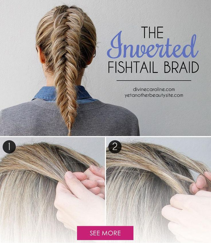 Inverted Fishtail Braid Hairstyle Tutorial