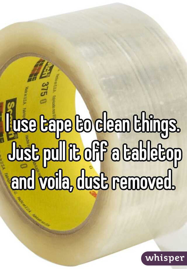 Use Tape to Remove Dust