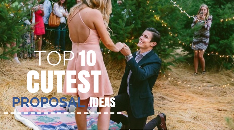 10 Cute Proposal Ideas – And How To Pull Them Off Liefde  proposal ideas